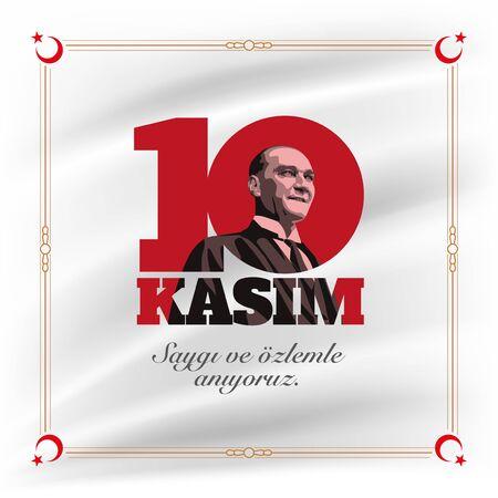 Turkish republic founder Mustafa Kemal Ataturka€?s Death Day anniversary. November 10,  Memorial day of Ataturk. Vector design template.