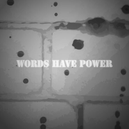 empowerment: Words Have Power - Vector background