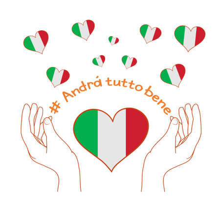 Italy flag inside the heart and Italian slogan: Andra tutto bene. Positive message Everything will be fine. Motivational phrase in Italian used during quarantine in fighting with coronavirus COVID-19.