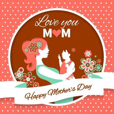 mom daughter: Happy Mothers Day. Card with beautiful silhouette of mother and baby in vintage style Illustration