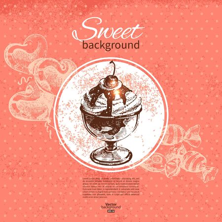 Vintage sweet background. Hand drawn illustration. Menu for restaurant and cafe Stock Vector - 18813747