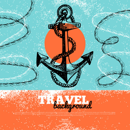 Travel vintage background. Sea nautical design. Hand drawn textured sketch illustration Vector