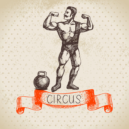 strongman: Hand drawn sketch circus and amusement vector illustration. Vintage background