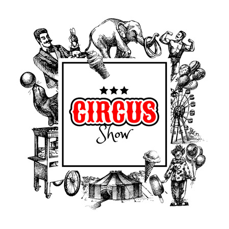 Hand drawn sketch circus and amusement vector illustration. Carnival vintage frame background Vectores