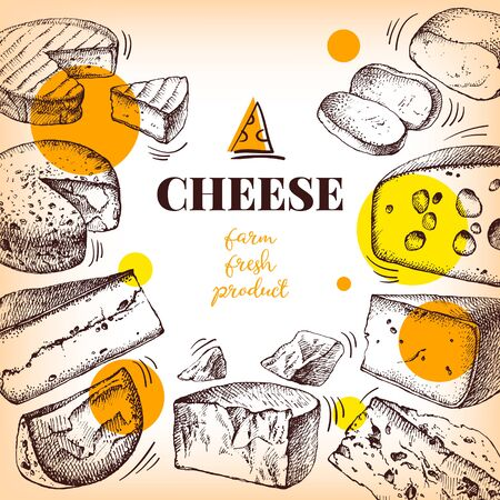 Hand drawn sketch cheese background. Vector illustration of natural milk foods. Vintage design