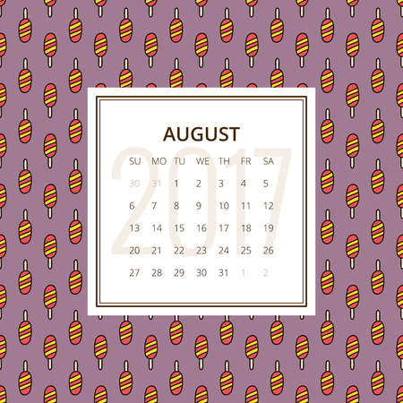 ice lolly: August 2017. One month calendar vector template in a page, square format. Hand drawn seamless pattern with ice lolly on background. Week starts on Sunday. Purple, yellow and red colors