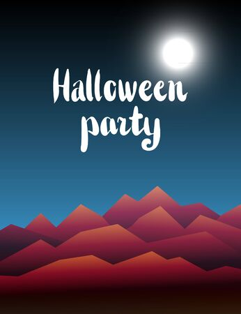 madness: Halloween background. Design element for October 31st poster or invitation card. Scary mountain landscape with lettering