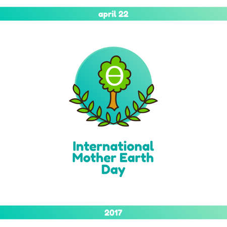 International Mother Earth Day April 22 2017 The Event Theme
