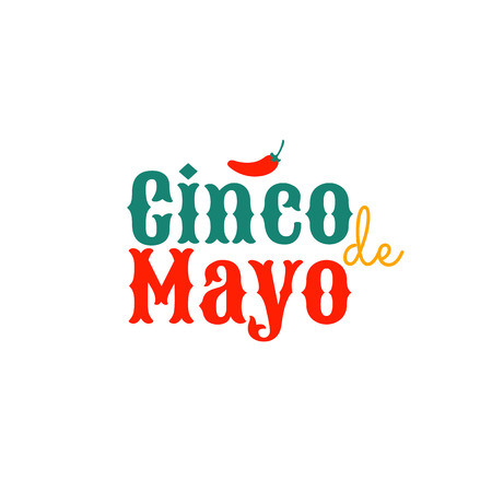 Cinco de mayo. Design element for poster or greeting card. Vector illustration, text with small red hot Chili pepper, isolated on white