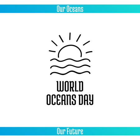 activism: World Oceans Day, June 8. Promoting card with hand drawn doodle, vector line illustration. Sunset or sunrise over the sea waves on a white background with text