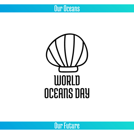 World Oceans Day, June 8. Promoting card with hand drawn doodle, vector line illustration. Sea shell on white background with text