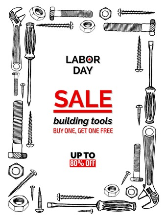 bogo: Celebrating Labor Day, september 4, 2017. Sales promotion poster template with hand drawn vector frame. Building tools, sketchy style. Buy one, get one free, up to 80 percent off Illustration