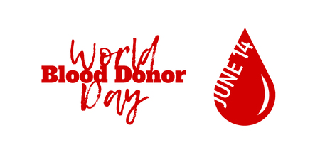 hemophilia: World Blood Donor Day, June 14. Vector illustration isolated on white. A drop of blood with text, symbolizing donation