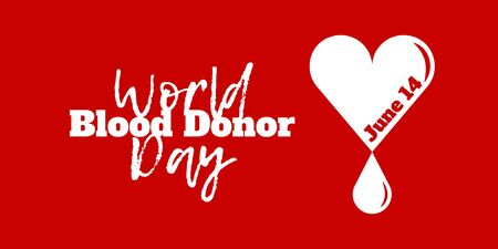hemophilia: World Blood Donor Day, June 14. Vector illustration, white text on red background. Heart with a drop of blood, symbolizes donation and charity.