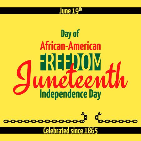 Juni, Afroamerikanischer Unabhängigkeitstag, 19. Juni. Tag der Freiheit und Emanzipation. Banner mit gebrochener Kette, das Symbol der Abschaffung der Sklaverei