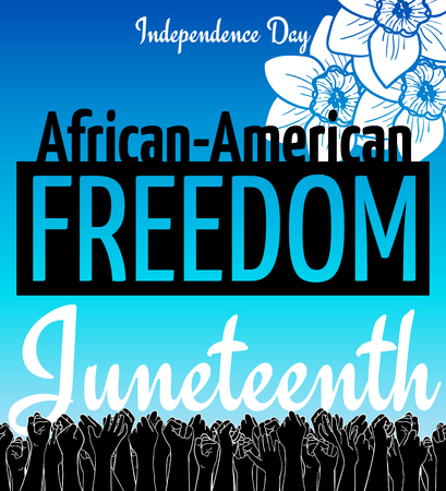 Juneteenth, African-American Independence Day, June 19. Day of freedom and emancipation. Blue card with flower and seamless border of raised hand of celebrating people.
