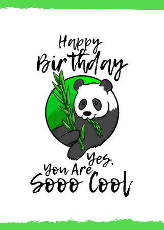 Happy Birthday. Yes, you are so cool. Greeting card with a cute animal and kind wish, cartoon style. Suitable for kids congratulations. Giant panda bear, black and white color, eating bamboo branch Ilustração