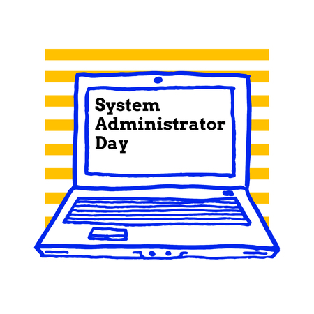 System Administrator Appreciation Day, July 28 2017, vector greeting card with laptop computer