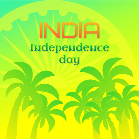 India Independence Day national holiday, 15 August. Greeting card template with Ashoka wheel and palm trees