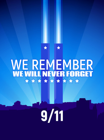 Patriot day on September 11th, 2001. We Remember. We Will Never Forget. Vector illustration, blue colors with text and white stars. 911