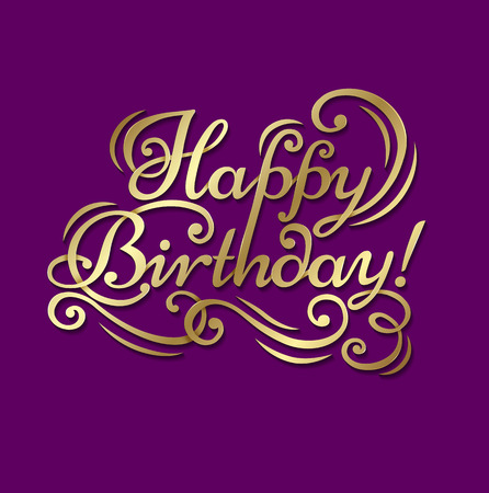 text word: Congratulatory text Happy Birthday on a purple background with gold letters. Illustration