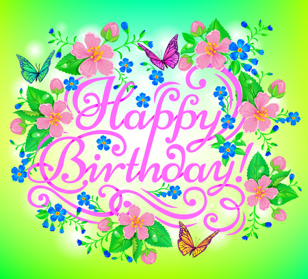 birthday greetings: Pink congratulatory text Happy Birthday on the beautiful backdrop of flowers and butterflies. Illustration