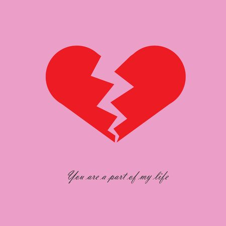 The red heart is broken, two separate part of heart that can combine to the one