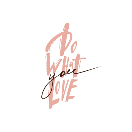 Do what you love. Motivation text lettering text on white background vector. Design postcard with the inscription