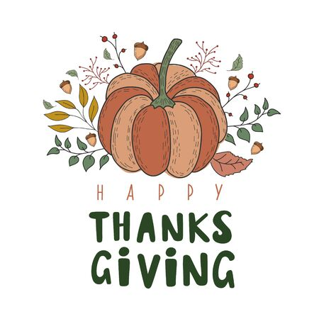 Pumpkin with autumn leaves, berries and acorns. Vector color illustration. Happy thanksgiving