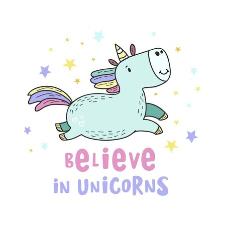 Believe in unicorns. Colored Vector illustration in doodle style. Unicorn drawing with the inscription