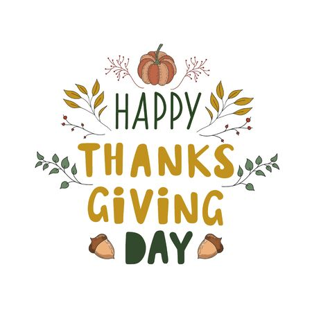 Thanksgiving Day. Color vector illustration with plants, acorns and pumpkin. Holiday postcard