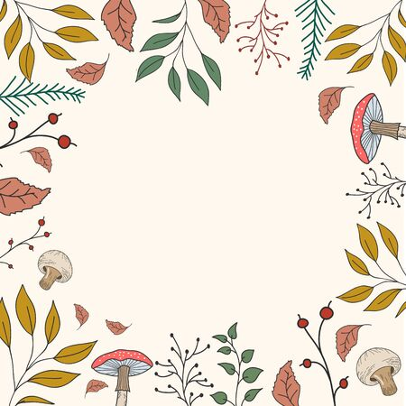 Frame of autumn plants. Vector color illustration with leaves, mushrooms, autumn foliage