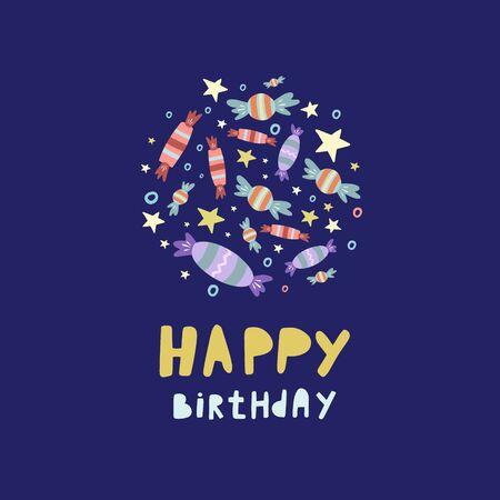 Happy Birthday. Vector illustration. Birthday card. Candies and stars. Birthday design.