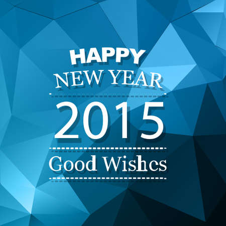 good wishes: vector new year background with good wishes with triangle blue shades design