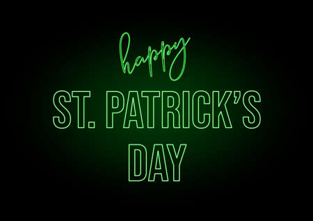 Neon text Happy Saint Patrick's Day in Ireland. Black background and fluorescent green color Reklamní fotografie