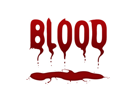 massacre: The painted word blood written in letters of blood, flowing down in a pool of blood Illustration