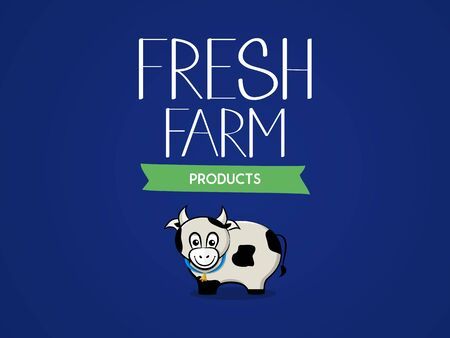 Fresh agricultural products. The inscription and the image of a cow. Vector illustration