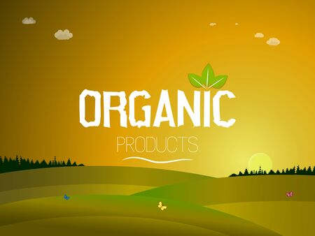 Fresh organic products. The inscription on the background of a country landscape with green meadows, blue sky and sunset. Vector illustration