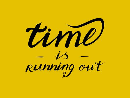 Stock inscription time is running out. On a gold background, lettering Illustration