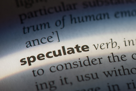 speculate word in a dictionary. speculation concept