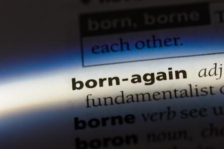 born-again word in a dictionary. born-again concept. Archivio Fotografico - 99480130