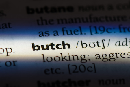 butch word in a dictionary. butch concept.
