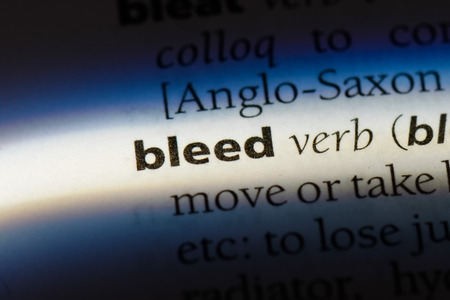bleed word in a dictionary. bleed concept.