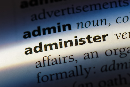 administer word in a dictionary. administer concept. Stok Fotoğraf