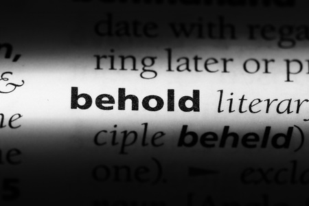 behold word in a dictionary. behold concept. Фото со стока