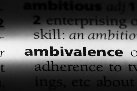 ambivalence word in a dictionary. ambivalence concept.