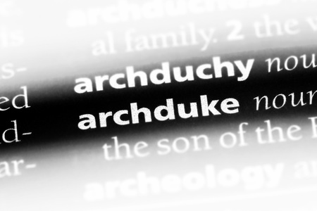 archduke word in a dictionary. archduke concept.