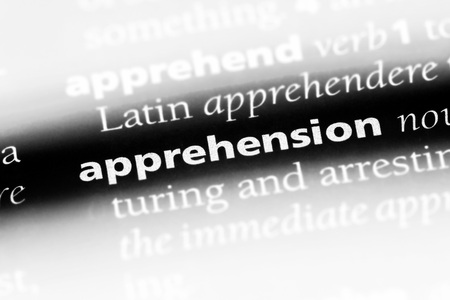 apprehension word in a dictionary. apprehension concept.