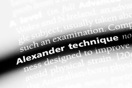 Alexander technique word in a dictionary. Alexander technique concept.
