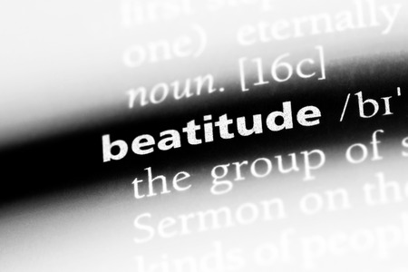 beatitude word in a dictionary. beatitude concept.
